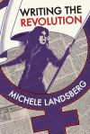 Writing the Revolution-from-secondstorypress.ca
