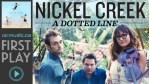 first-play-Nickel-Creek_0324093000976_16x9_620x350-from-cbc