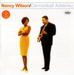 Nancy Wilson Cannonball Adderley