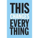 thischanges-everything-