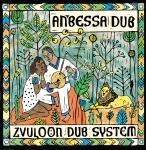 Zvuloon-Dub-System-Anbessa-Dub