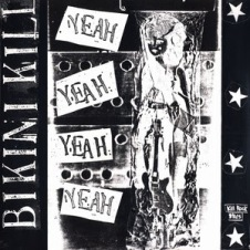 Yeah_Yeah_Yeah_Yeah_(Bikini_Kill_Huggy_Bear_split_album)
