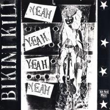 Yeah_Yeah_Yeah_Yeah_(Bikini_Kill_Huggy_Bear_split_album)